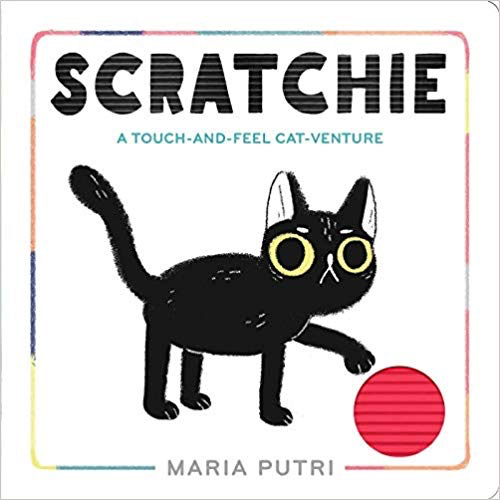 Scratchie, A Touch-and-Feel Cat-Venture