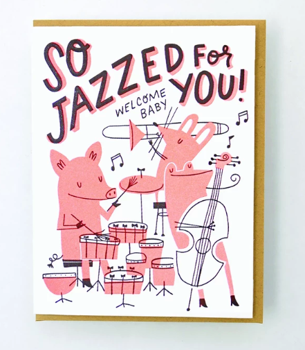 Jazzed For You Baby Card