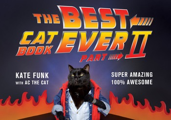 The Best Cat Book Ever Part II - Kate Funk