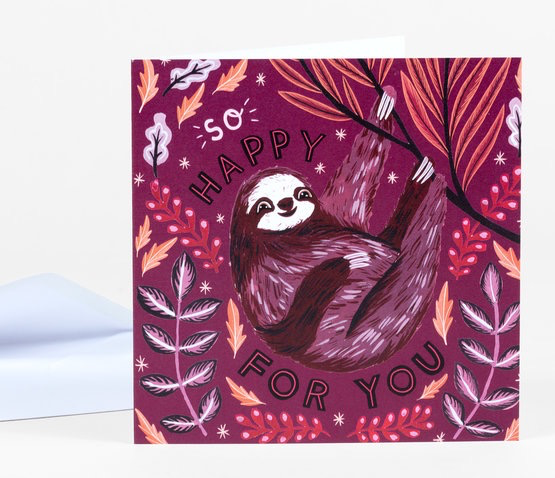 Happy For You Sloth Card