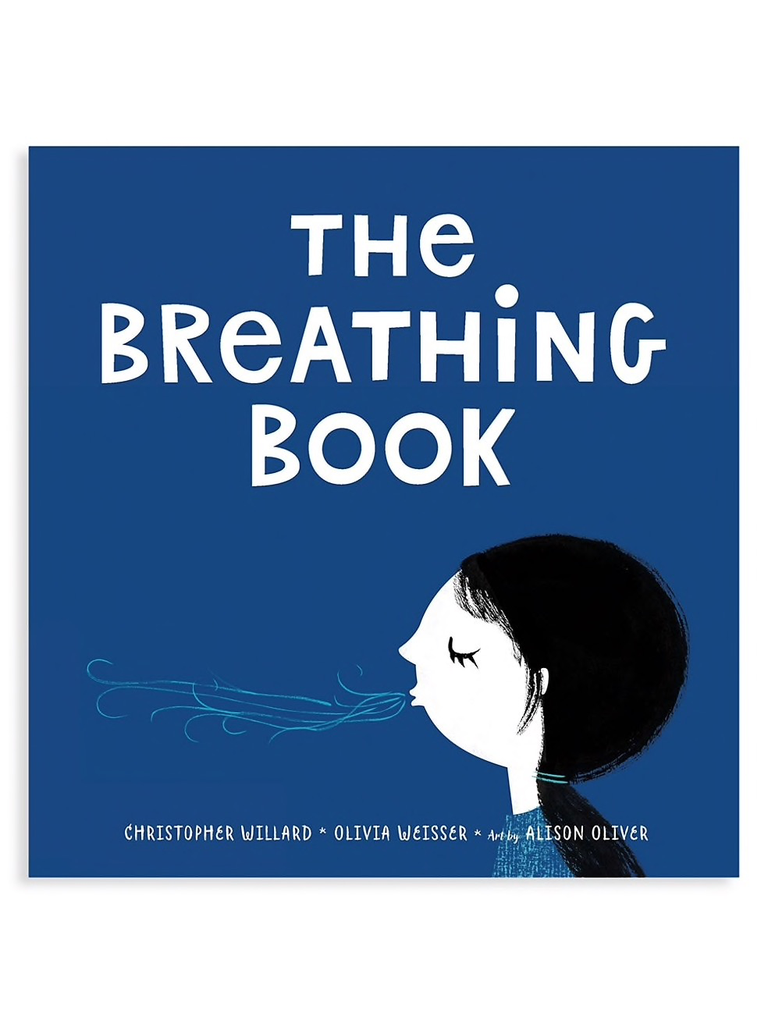The Breathing Book by Christopher Willard & Olivia Weisser