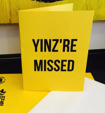 Yinz're Missed Card
