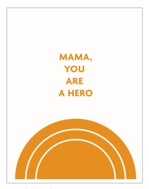 Hero Mother's Day Card