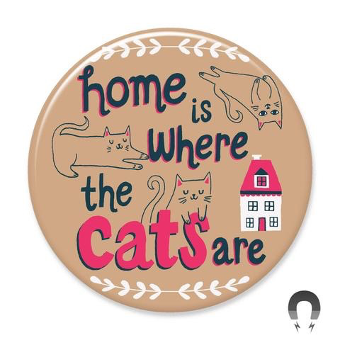 Home is Where the Cats Are Magnet 2.25""
