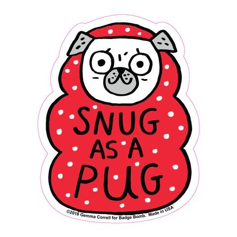 Snug As A Pug Sticker
