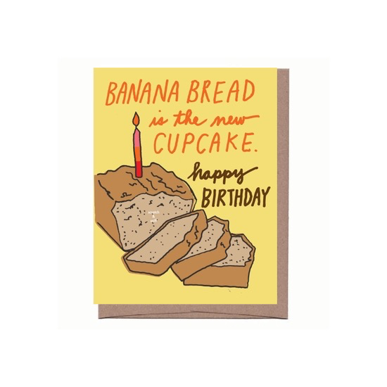 Banana Bread Scratch And Sniff Birthday Card