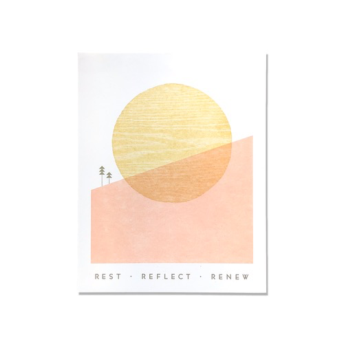 "Rest Reflect Renew Print (11"" x 14"")"