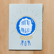You're Magic!  Mom Card