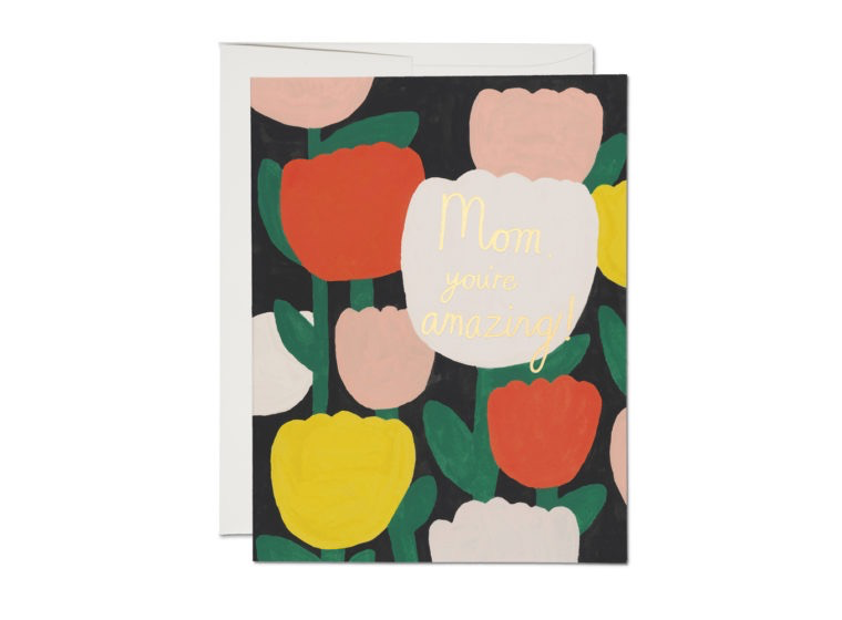 Amazing Tulips Mother's Day Card