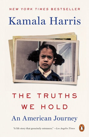 The Truths We Hold: An American Journey by Kamala Harris (Paperback)