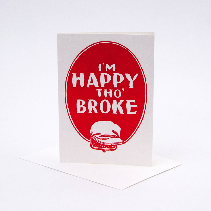 Happy tho' Broke Card