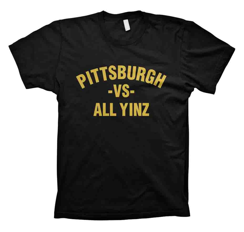 Pittsburgh vs. All Yinz T-Shirt