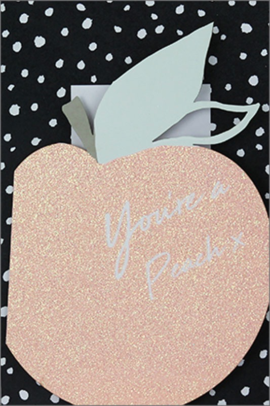 You're A Peach - Friendship Card