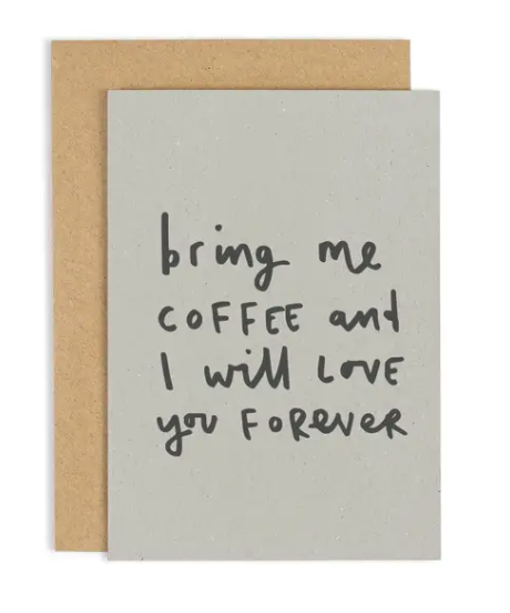 Bring Me Coffee Card