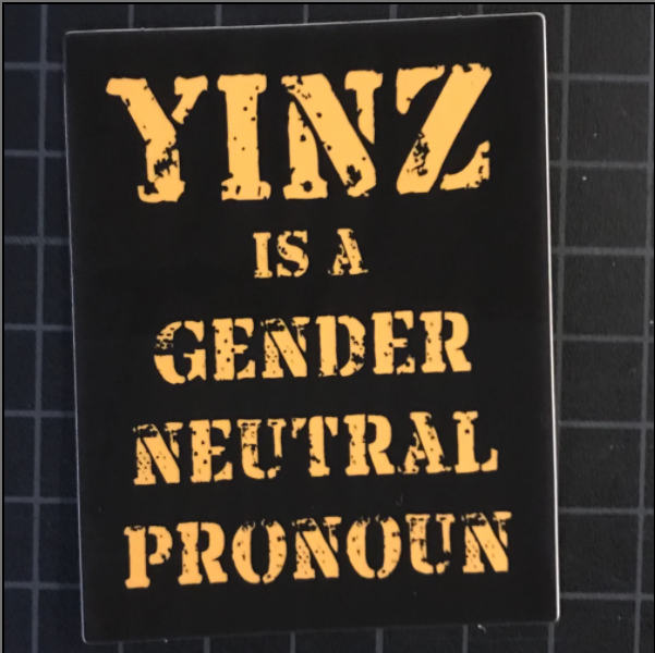 Yinz Is a Gener Neutral Pronoun Sticker
