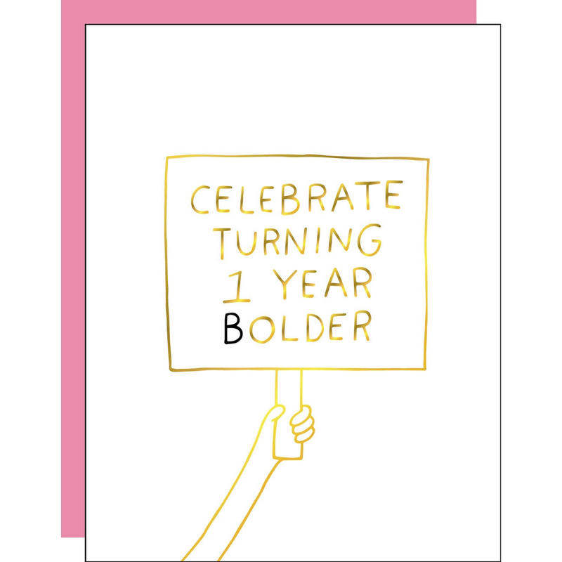 Turning 1 Year Bolder Birthday Card