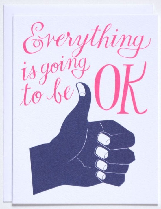 Everything is OK Card