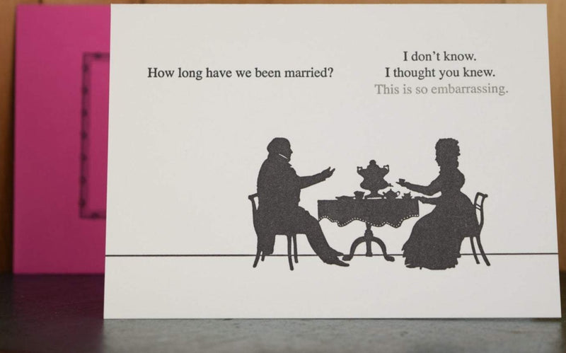 How Long?  Anniversary Card