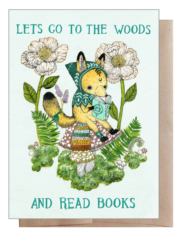 Go to the Woods and Read Books Card