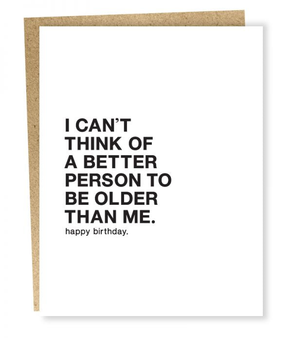 Better Person Birthday Card