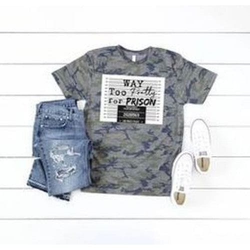 Way Too Pretty For Prison - Vintage Camo Tee