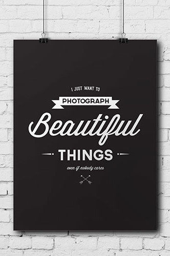 POSTER001 Photograph Beautiful Things Fun Poster - Backdrop Outlet