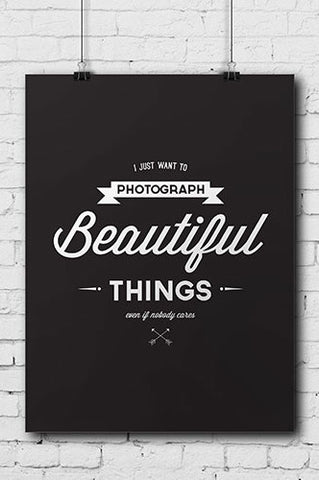 Photograph Beautiful Things Fun Poster - POSTER001 - Backdrop Outlet