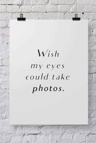 Photographer Poster Wish My Eyes - POSTER030 - Backdrop Outlet