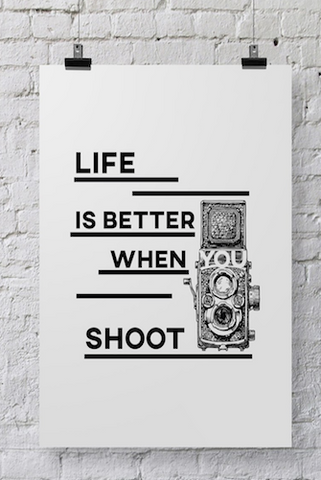 Photographer Poster Life is Better - POSTER031 - Backdrop Outlet