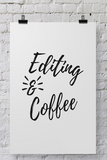 "POSTER035 Photographer Poster  ""Editing & Coffee"" - Backdrop Outlet"