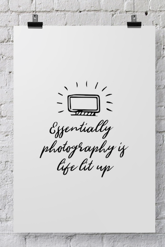 Photographer Poster Life Lit Up - POSTER025 - Backdrop Outlet