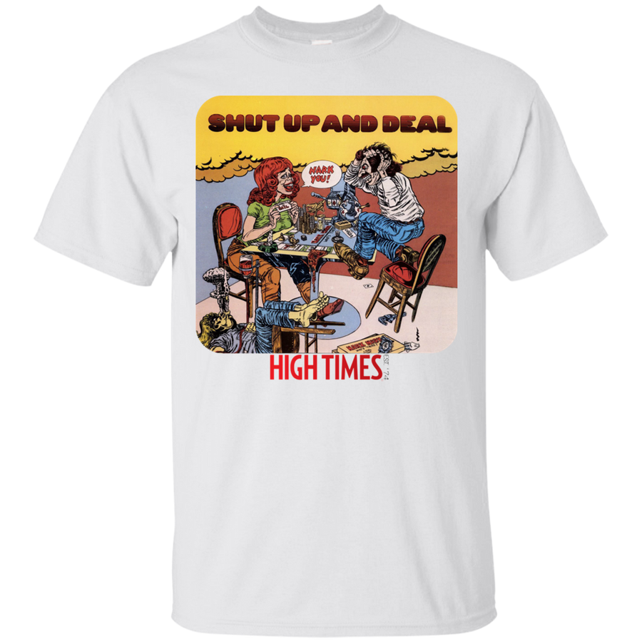 Shut up and Deal T-Shirt