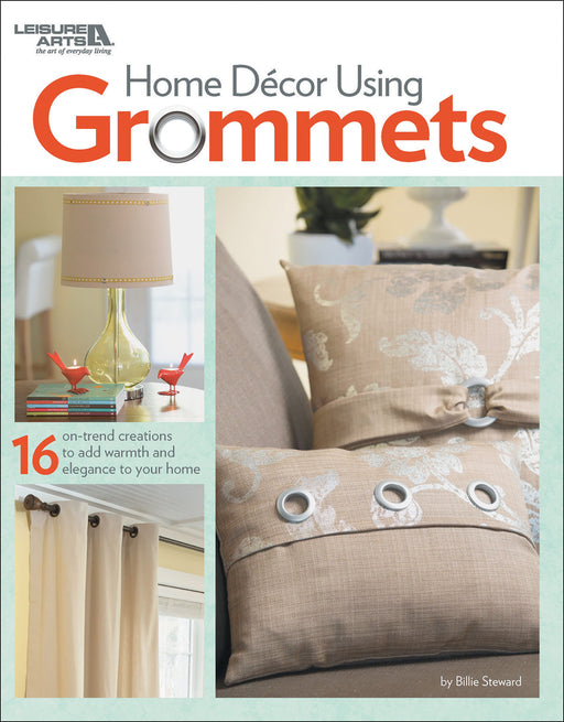 Leisure Arts Home Decor Using Grommets