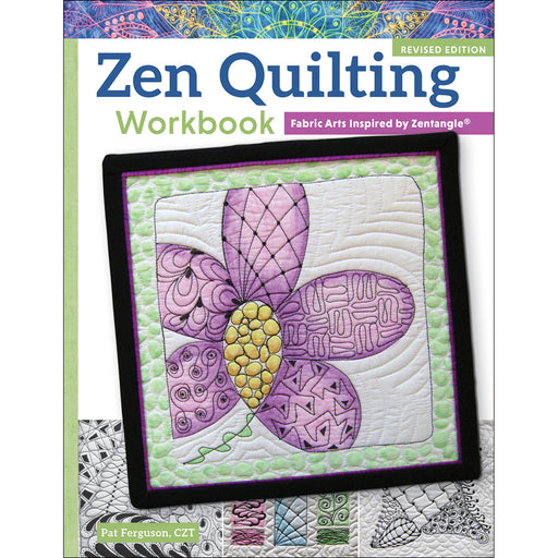 Design Originals Zen Quilting Workbook Revised Edition