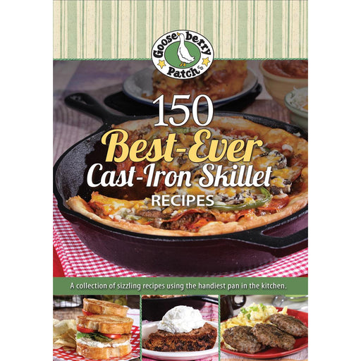 150 Best-Ever Cast-Iron Skillet Recipes-