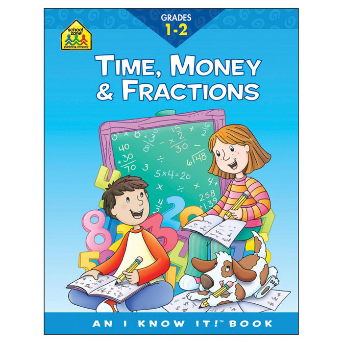 I Know It! Workbook-Time, Money & Fractions - Grades 1-2