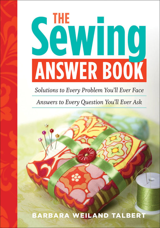 Storey Publishing The Sewing Answer Book