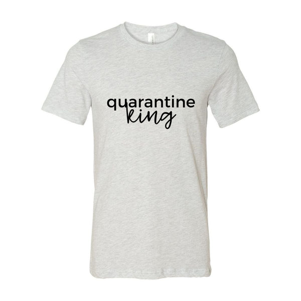 Quarantine King Short Sleeve Unisex Tshirt