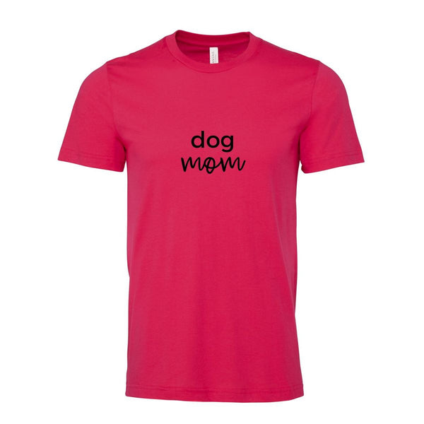 Dog Mom Short Sleeve Unisex Tshirt