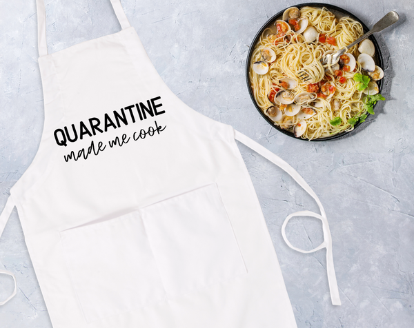 Quarantine Made Me Cook, Funny Quarantine Apron With Pockets