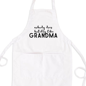 Nobody Does Holiday's Like Grandma Bib Apron with Pockets