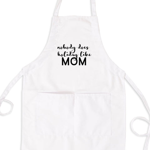 Nobody Does Holiday's Like Mom Bib Apron with Pockets