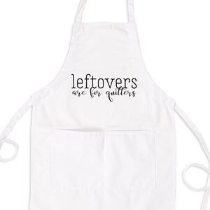 Leftovers Are For Quitters Bib Apron with Pockets