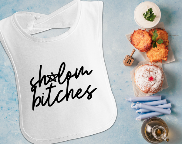 Shalom Bitches, Jewish Baby Bib