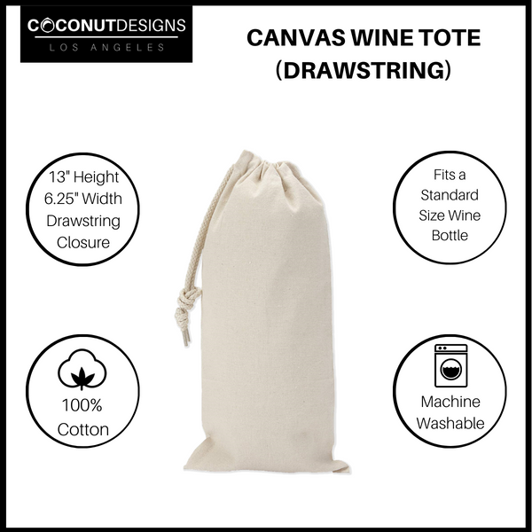 "Just Having ""A Glass Of Wine"" Drawstring Wine Tote"