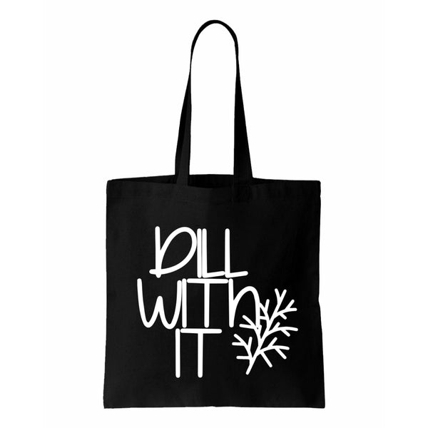 Dill With It  Canvas Tote