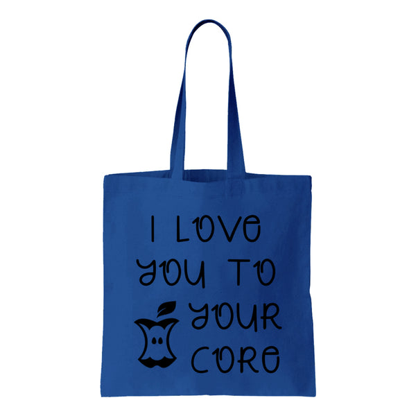 I Love You To Your Core Canvas Tote