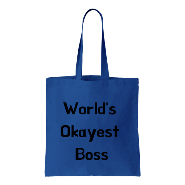 Worlds Okayest Boss Canvas Tote