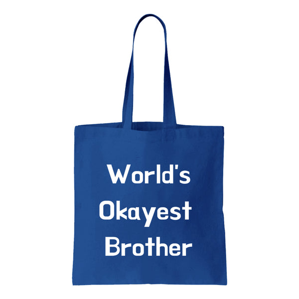 Worlds Okayest Brother Canvas Tote