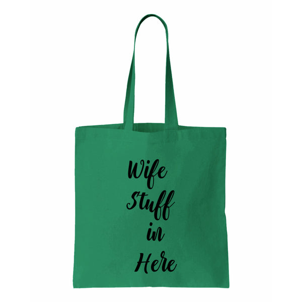 Wife Stuff In Here Canvas Tote